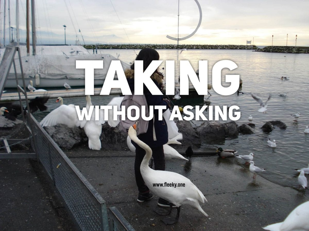 Taking without asking
